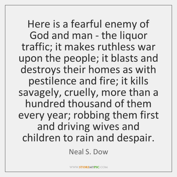 Here is a fearful enemy of God and man - the liquor ...