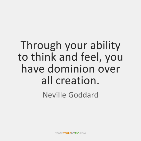 Neville Goddard Quotes StoreMyPic Custom Dominion Thinking Quotes