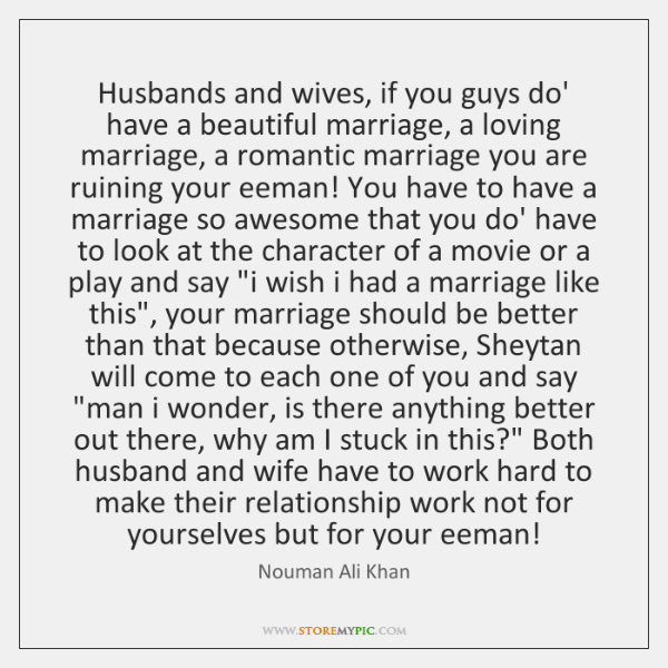 Husbands and wives, if you guys do' have a beautiful marriage, a ...