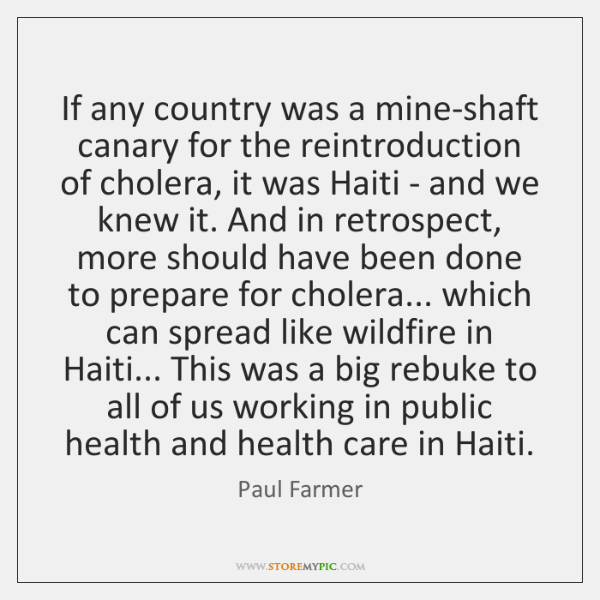 If any country was a mine-shaft canary for the reintroduction of cholera, ...