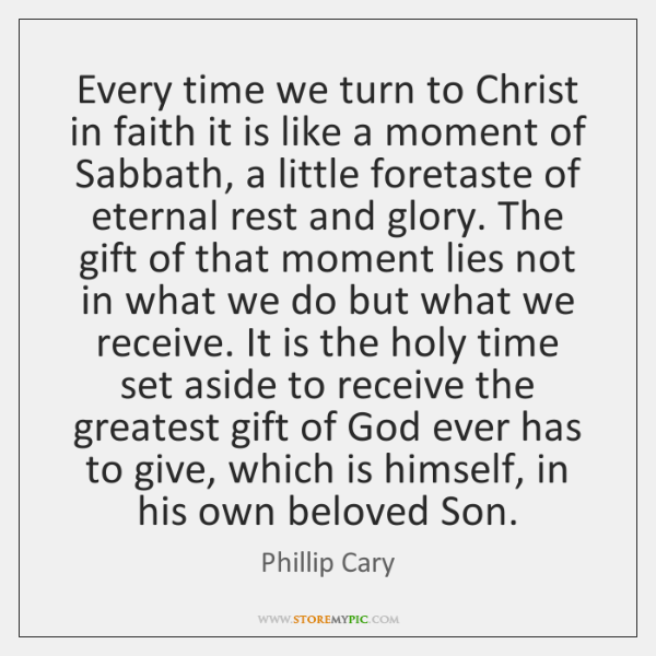 Every time we turn to Christ in faith it is like a ...