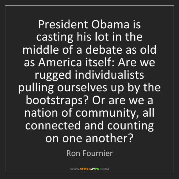 Ron Fournier: President Obama is casting his lot in the middle of a...