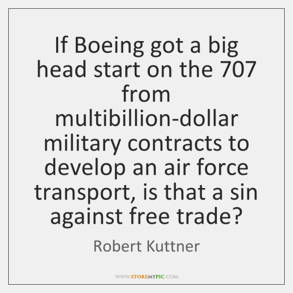 If Boeing got a big head start on the 707 from multibillion-dollar military ...
