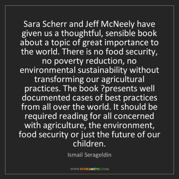 Ismail Serageldin: Sara Scherr and Jeff McNeely have given us a thoughtful,...