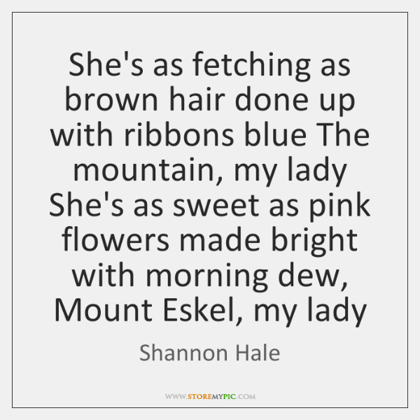 She's as fetching as brown hair done up with ribbons blue The ...
