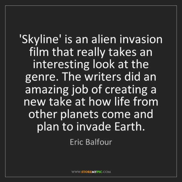 Eric Balfour: 'Skyline' is an alien invasion film that really takes...
