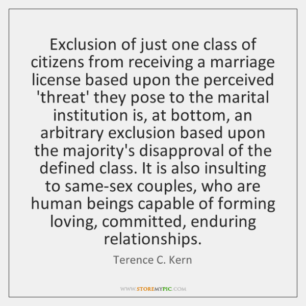 Exclusion of just one class of citizens from receiving a marriage license ...