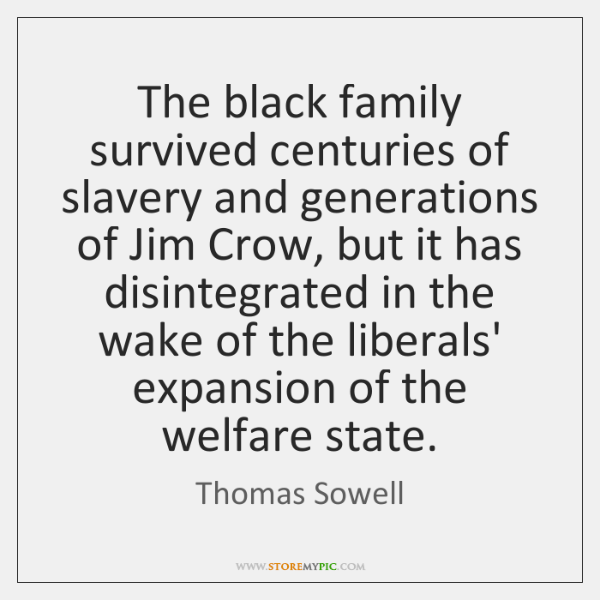 The black family survived centuries of slavery and generations of Jim Crow, ...