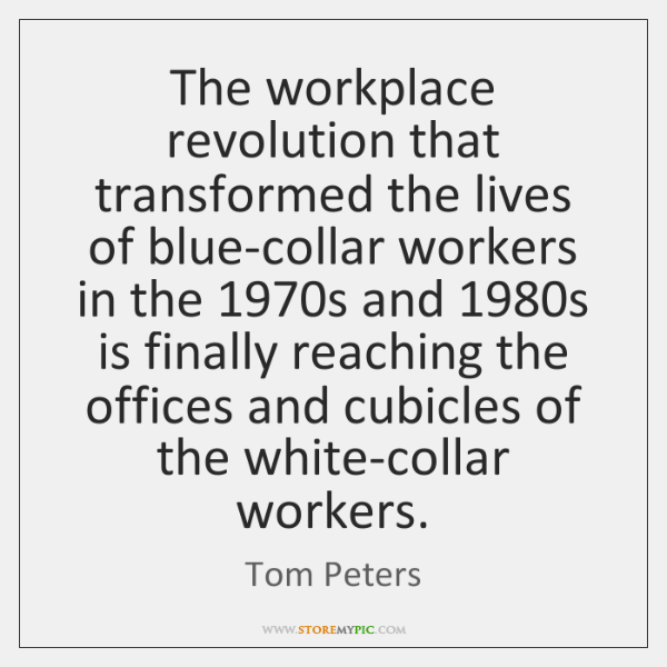 The workplace revolution that transformed the lives of blue-collar workers in the 1970...