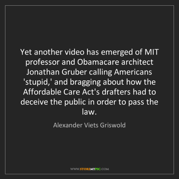Alexander Viets Griswold: Yet another video has emerged of MIT professor and Obamacare...