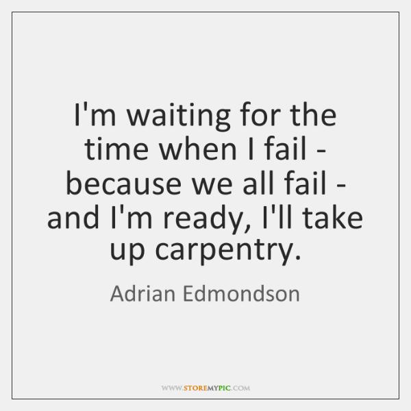 a time when i failed