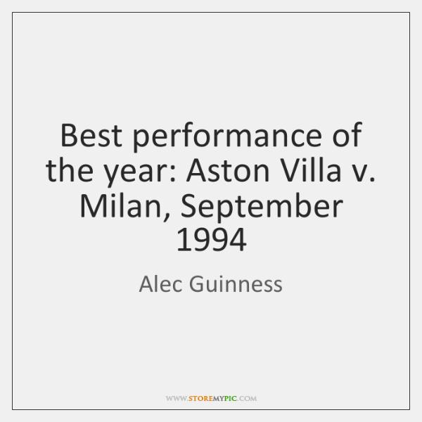 Best performance of the year: Aston Villa v. Milan, September 1994