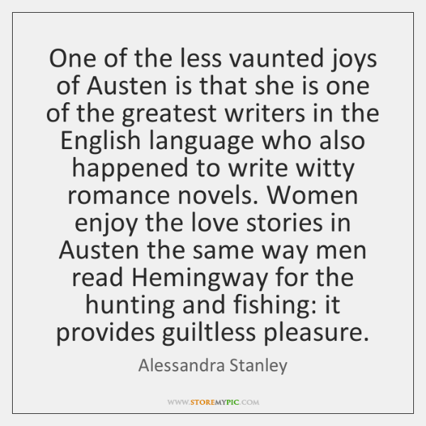 One of the less vaunted joys of Austen is that she is ...