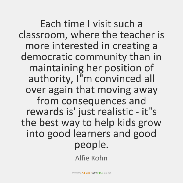 Each time I visit such a classroom, where the teacher is more ...