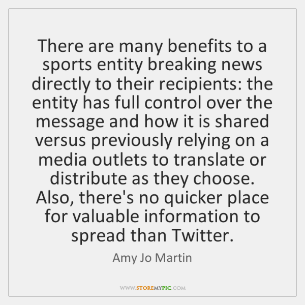 There are many benefits to a sports entity breaking news directly to ...