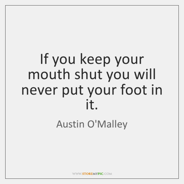 Austin Omalley Quotes Storemypic