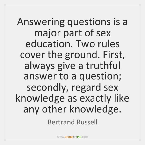 Answering questions is a major part of sex education. Two rules cover ...