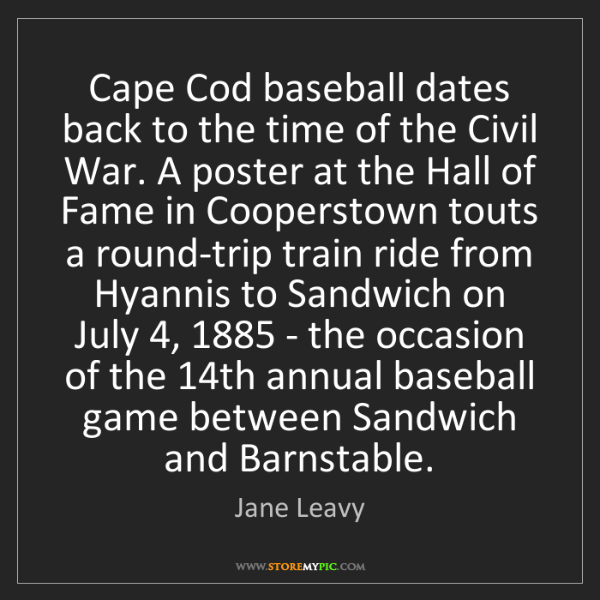 Jane Leavy: Cape Cod baseball dates back to the time of the Civil...