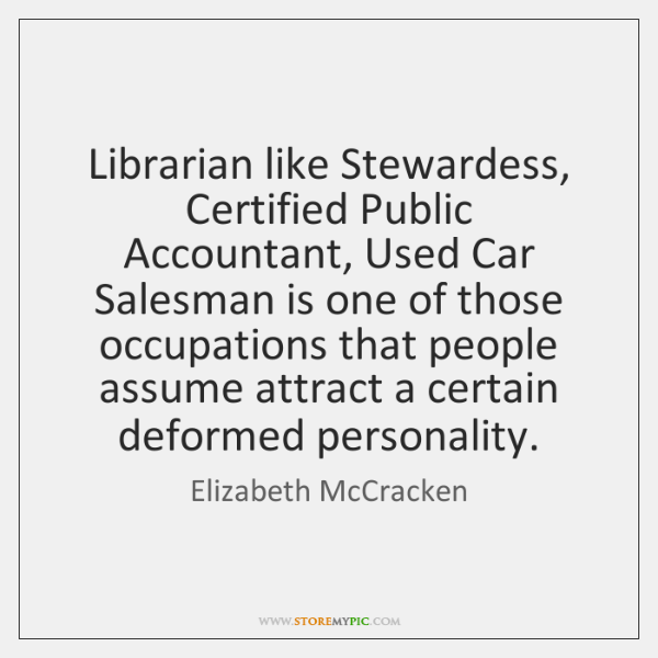 Librarian Like Stewardess Certified Public Accountant Used Car