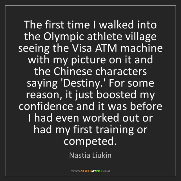 Nastia Liukin: The first time I walked into the Olympic athlete village...