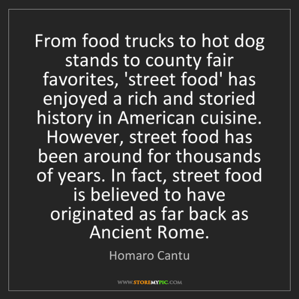 Homaro Cantu: From food trucks to hot dog stands to county fair favorites,...