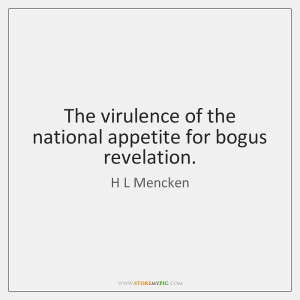 The virulence of the national appetite for bogus revelation.