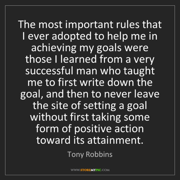 Tony Robbins: The most important rules that I ever adopted to help...