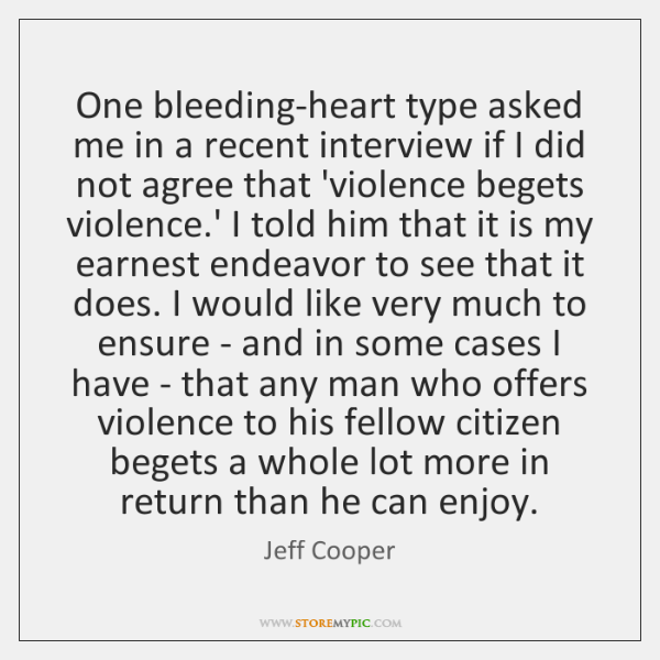 One bleeding-heart type asked me in a recent interview if I did ...