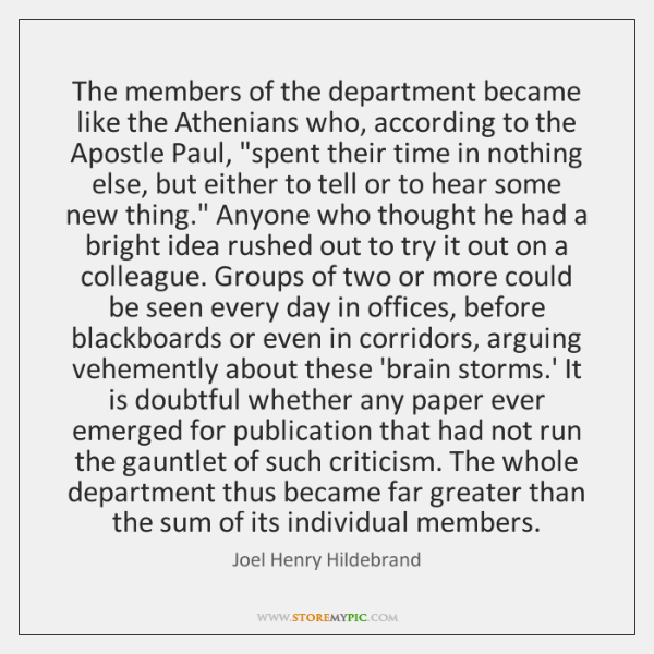 The members of the department became like the Athenians who, according to ...