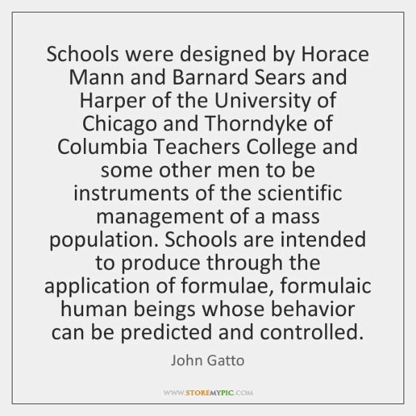 Schools were designed by Horace Mann and Barnard Sears and Harper of ...