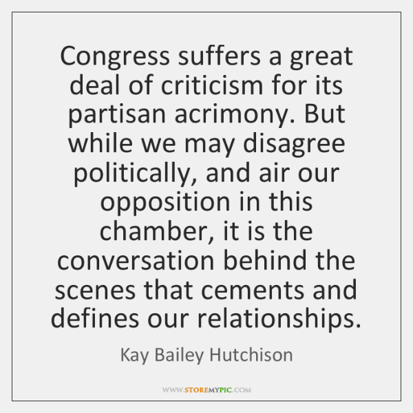 Congress suffers a great deal of criticism for its partisan acrimony. But ...
