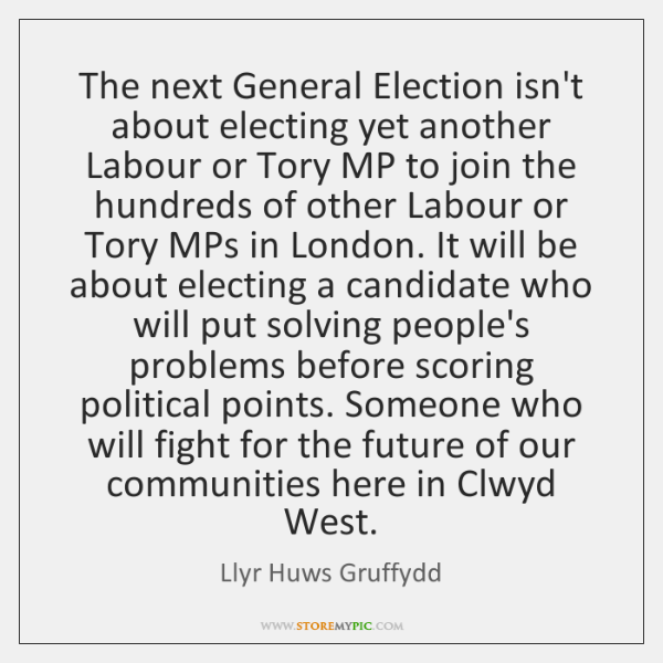 The next General Election isn't about electing yet another Labour or Tory ...