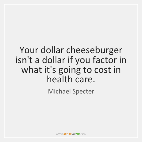 Your dollar cheeseburger isn't a dollar if you factor in what it's ...