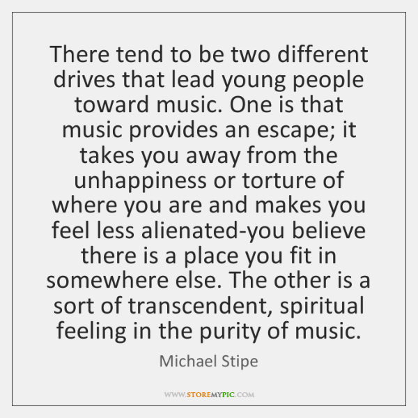 There tend to be two different drives that lead young people toward ...
