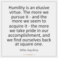 mike-aquilina-humility-is-an-elusive-virtue-the-more-quote-on-storemypic-67567