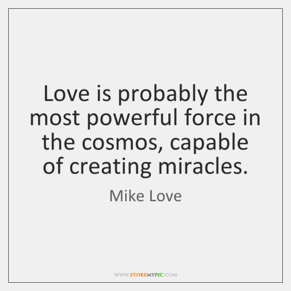 Mike Love Quotes StoreMyPic Classy The Most Powerful Love Quotes