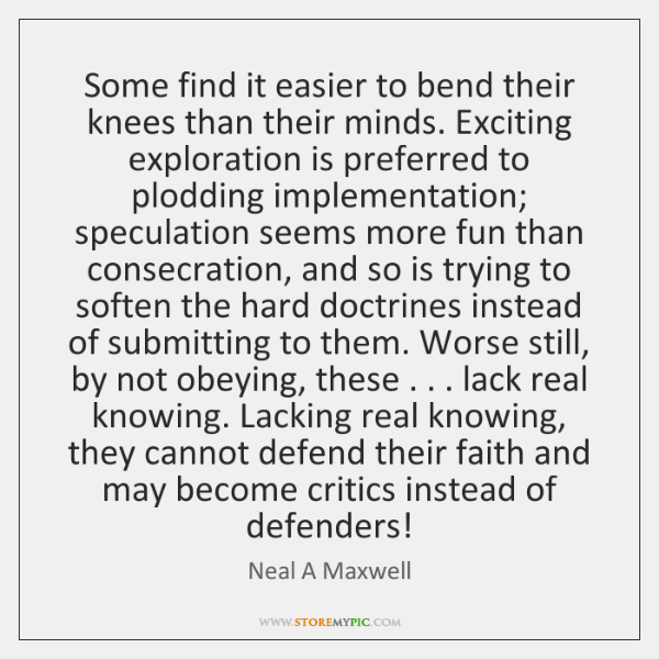 Some find it easier to bend their knees than their minds. Exciting ...