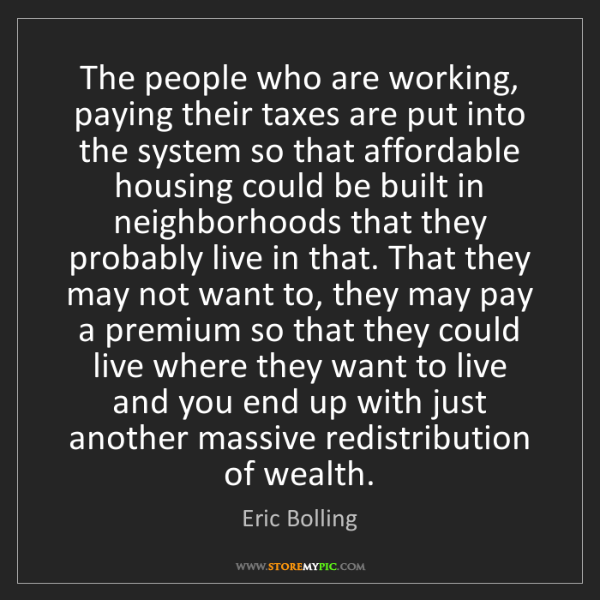 Eric Bolling: The people who are working, paying their taxes are put...