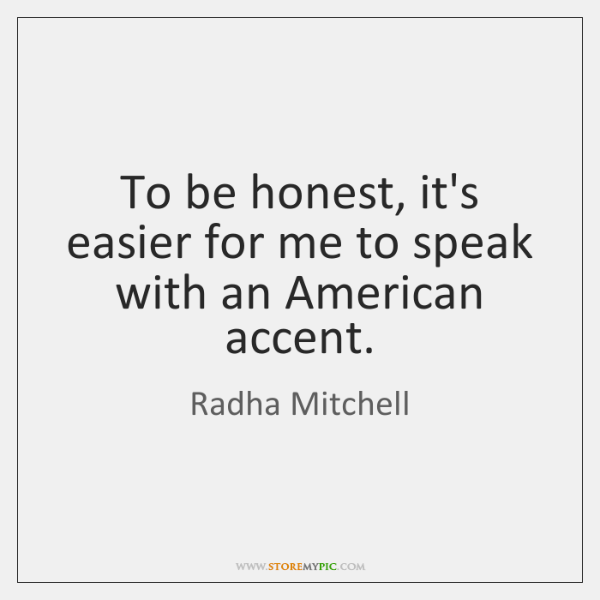 Radha Mitchell Quotes Storemypic