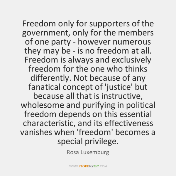 Freedom only for supporters of the government, only for the members of ...