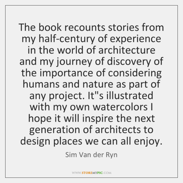 The book recounts stories from my half-century of experience in the world ...