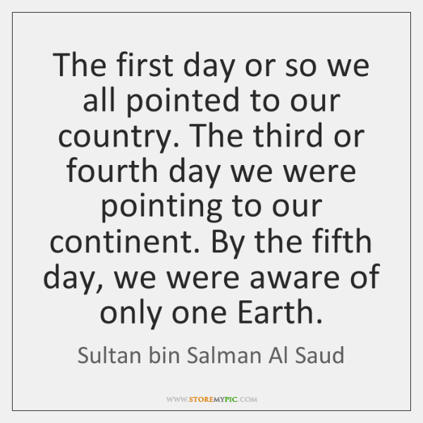 The first day or so we all pointed to our country. The ...