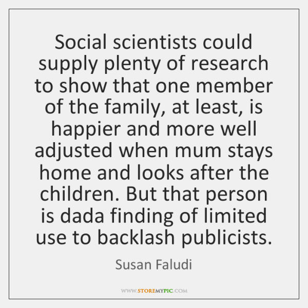 Social scientists could supply plenty of research to show that one member ...