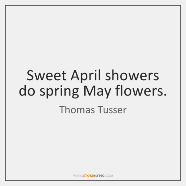 Sweet april showers do spring may flowers images flower decoration sweet april showers do spring may flowers choice image flower sweet april showers do spring may mightylinksfo