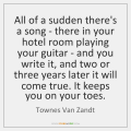 townes-van-zandt-all-of-a-sudden-theres-a-song-quote-on-storemypic-f9a84