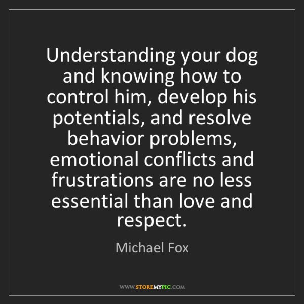 Michael Fox: Understanding your dog and knowing how to control him,...