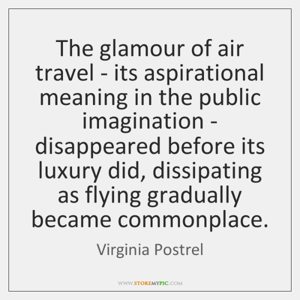 The glamour of air travel - its aspirational meaning in the public ...