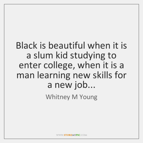 Black is beautiful when it is a slum kid studying to enter ...