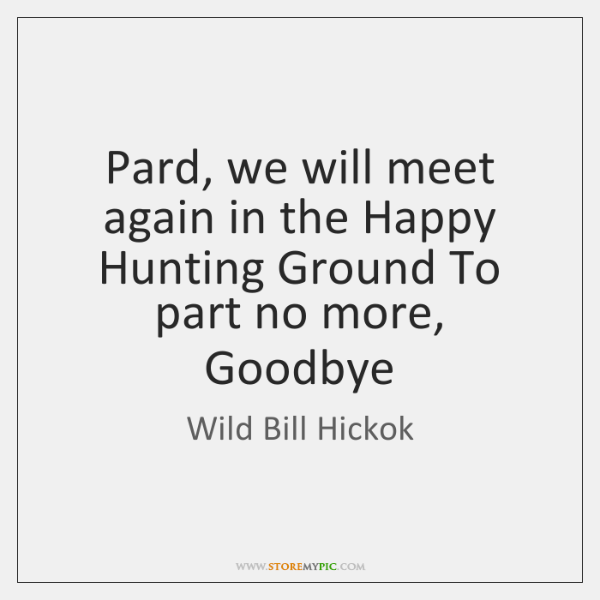 Wild Bill Hickok Quotes Storemypic