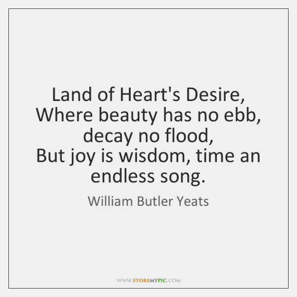 william butler yeats the land of hearts desire